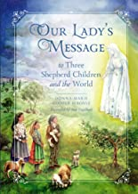 Our Lady's Message to Three Shepherd Children and the World