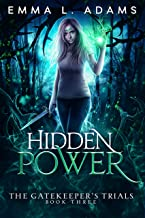 Hidden Power (The Gatekeeper's Trials Book 3) (English Edition)