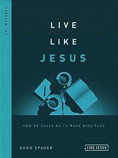Live Like Jesus: How He Calls us to Make Disciples (Like Jesus Series) (English Edition)