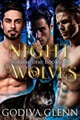Night Wolves: Volume One: Books 1-3 Kindle Edition