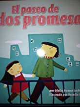 El paseo de dos promesas (Opening the World of Learning)