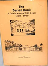 Darien Bank: a Celebration of 100 Years 1889-1989