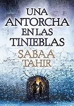 Una antorcha en las tinieblas (Una llama entre cenizas 2) (Spanish Edition)