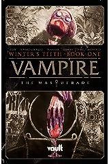 Vampire The Masquerade: Winter's Teeth Vol. 1 Kindle Edition