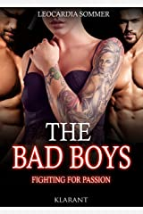 THE BAD BOYS - Fighting for passion Kindle Ausgabe