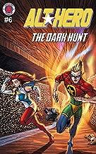 Alt-Hero #6: The Dark Hunt (Alt★Hero)