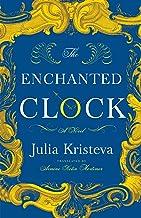 The Enchanted Clock: A Novel