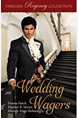 Wedding Wagers (Timeless Regency Collection Book 11) Kindle Edition
