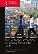 The Routledge Companion to Planning in the Global South (Routledge International Handbooks)