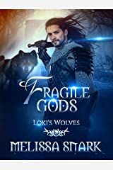 Fragile Gods: Loki's Wolves (Ragnarok: Doom of the Gods Book 6) Kindle Edition
