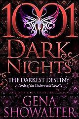 The Darkest Destiny: A Lords of the Underworld Novella Kindle Edition