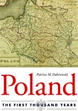 Poland: The First Thousand Years