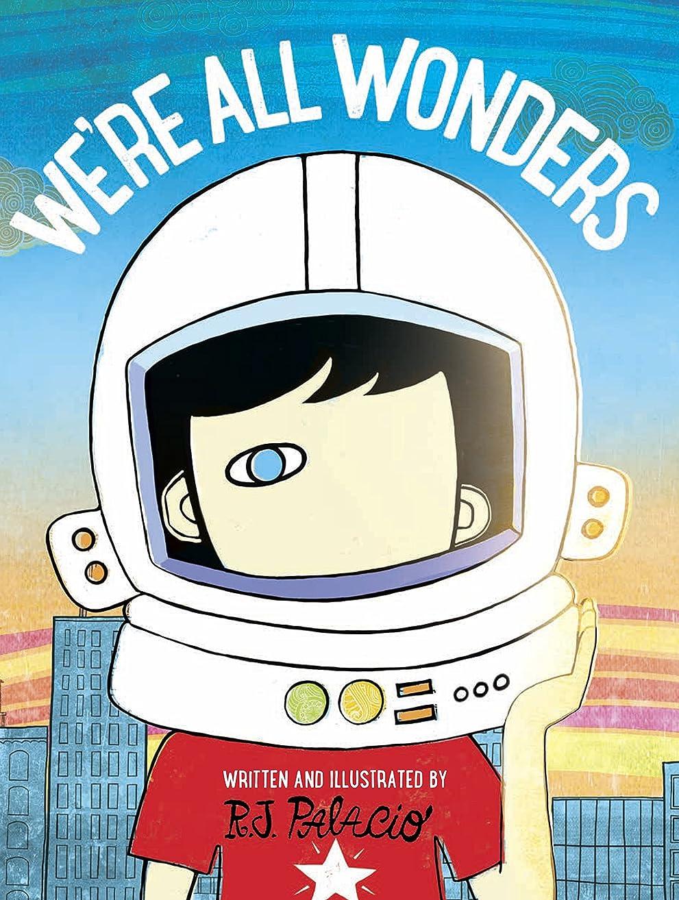 端末地域の皮We're All Wonders (English Edition)