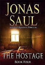 The Hostage (A Sarah Roberts Thriller, Book 4)