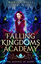 The Scourge of Magic: Assassins & Kings: An Epic Fantasy Adventure (Academy of Falling Kingdoms Book 3)