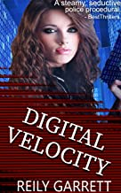 Digital Velocity: A dark crime thriller romance (McAllister Justice Series Book 1)