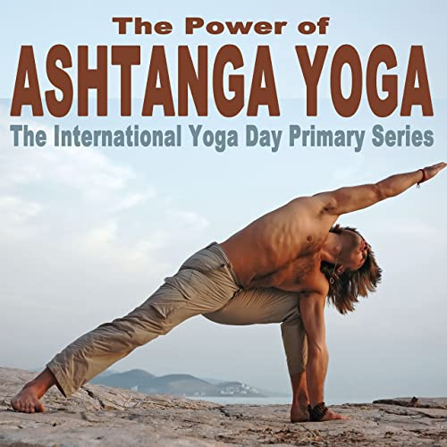 The Power of Ashtanga Yoga (The International Yoga Day ...