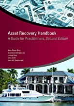 Asset Recovery Handbook: A Guide for Practitioners, Second Edition (StAR Initiative)