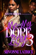 Me and My Dope Boy 3