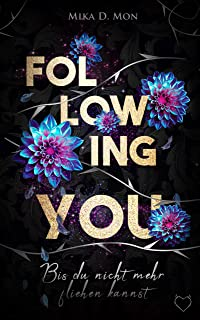 Following You: Bis du nicht mehr fliehen kannst