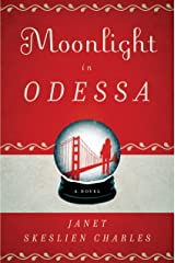Moonlight in Odessa: A Novel Kindle Edition