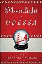 Moonlight in Odessa: A Novel