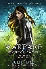 Warfare (Life After Book 2) Kindle Edition