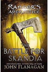 The Battle for Skandia: Book Four (Ranger's Apprentice 4) Kindle Edition