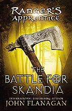 The Battle for Skandia: Book Four (Ranger's Apprentice 4)