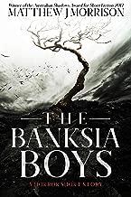 The Banksia Boys: A Horror Short Story