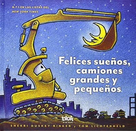 Felices sueños, camiones grandes y pequeños / Goodnight, Goodnight Construction Site