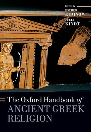 The Oxford Handbook of Ancient Greek Religion (Oxford Handbooks) (English Edition)