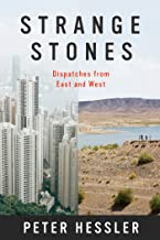 Strange Stones: Dispatches from East and West (English Edition)