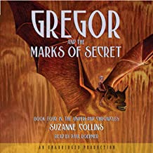 Gregor and the Marks of Secret: The Underland Chronicles, Book 4