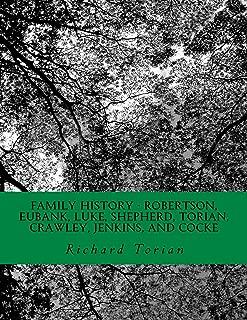 Family History - Robertson, Eubank, Luke, Shepherd, Torian, Crawley, Jenkins, and Cocke