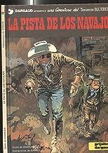 El Teniente Blueberry volumen 22: La pista de los navajos