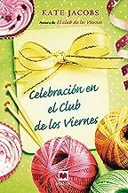 Celebración en el club de los viernes (Spanish Edition)