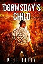 Doomsday's Child: (Book 1)