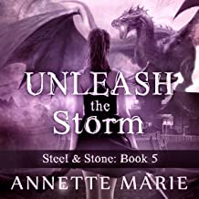 Unleash the Storm: Steel & Stone Series, Book 5