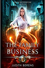 The Family Business: An Urban Fantasy Action Adventure (Alison Brownstone Book 4) Kindle Edition