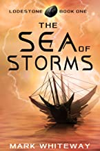 Lodestone Book One: The Sea of Storms: SciFi Adventure (English Edition)