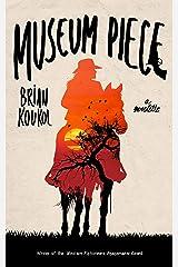Museum Piece: A Western Novelette Kindle Edition