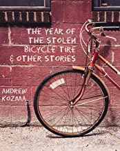 The Year of the Stolen Bicycle Tire and Other Stories
