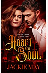 Heart and Soul (Shayne Davies Book 3) (English Edition) Format Kindle
