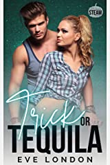 Trick or Tequila: Halloween Steam Kindle Edition
