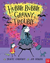 Hubble Bubble, Granny Trouble. Tracey Corderoy and Joe Berger