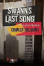 Swann's Last Song: A Henry Swann Mystery