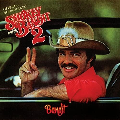 11d81de3 Smokey And The Bandit 2 (Original Motion Picture Soundtrack) by ...