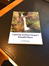 Exploring Southern Oregon's Beautiful Places