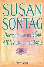 Doença como metáfora / AIDS e suas metáforas